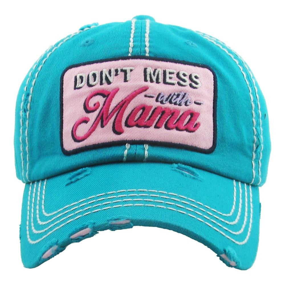 Don't Mess With Mama Turquoise Hat