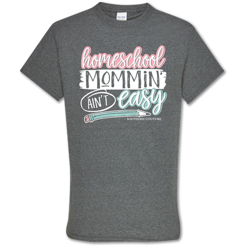 Homeschool Mommin' Shirt