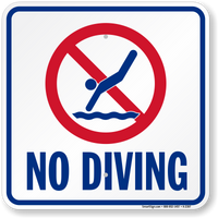 """No Diving"" Pool Sign"