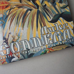 AUKE SONNEGA: Artist of the Enchanting Tropics