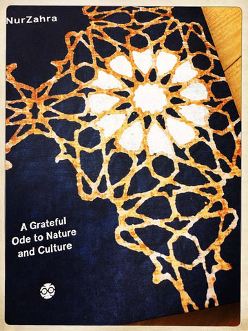 NurZahra: A Grateful Ode to Nature and Culture