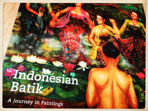 Indonesian Batik: A Journey in Paintings