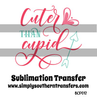 Cuter than Cupid Sublimation Transfer BCP012