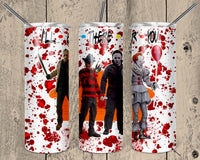 Straight or Tapered Horror Movie Friends 20 oz Skinny Tumbler Sublimation Transfer  BMP001