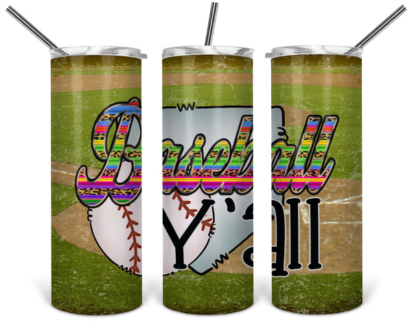 Baseball Y'all 20 oz Double Walled Insulated Tumbler BMP019