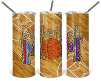 Basketball Mom Straight or Tapered 20 oz Skinny Tumbler Sublimation Transfer  BMP021