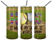 Softball Mom Straight or Tapered 20 oz Skinny Tumbler Sublimation Transfer  BMP044