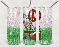 Peace Love Oklahoma Football Straight or Tapered 20 oz Skinny Tumbler Sublimation Transfer  BMP087