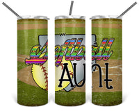 Softball Aunt Straight or Tapered 20 oz Skinny Tumbler Sublimation Transfer  BMP100
