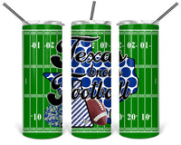 Texas Knows Football Straight or Tapered 20 oz Skinny Tumbler Sublimation Transfer  BMP112