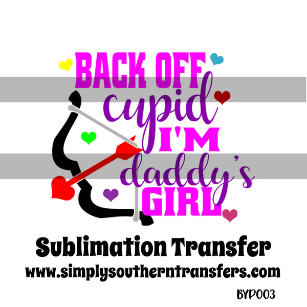 Back Off Cupid Sublimation Transfer BYP003