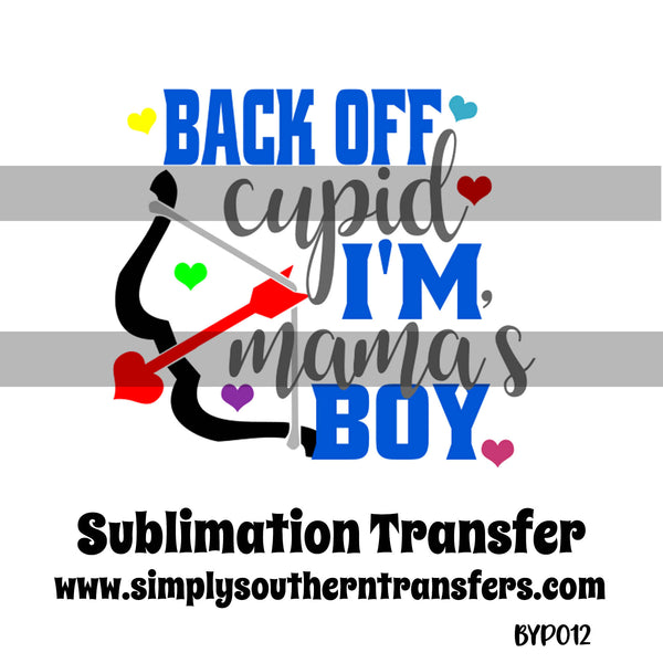 Back Off Cupid Sublimation Transfer BYP012