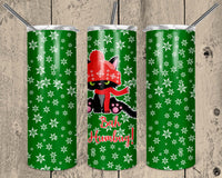 Bah Humbug Straight or Tapered 20 oz Skinny Tumbler Sublimation Transfer