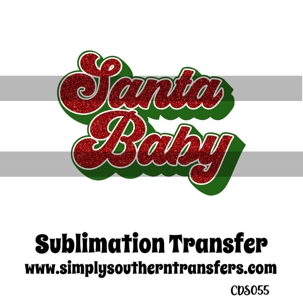 Santa Baby Sublimation Transfer CDS055