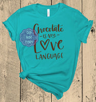 Chocolate is my Love Language Screenprint Transfer C11