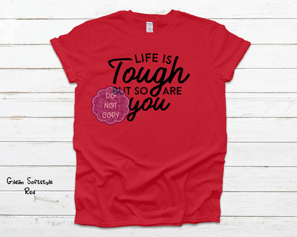Life is Tough Screenprint Transfer R-9