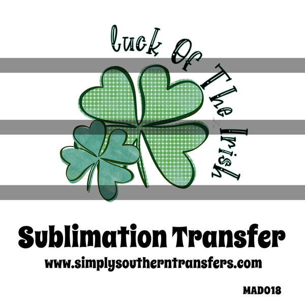 Luck of the Irish Sublimation Transfer MAD018