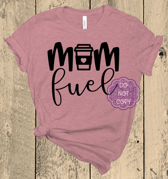 Mom Fuel Screenprint Transfer I15