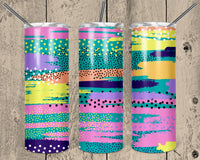 That's So 80's Straight or Tapered 20 oz Skinny Tumbler Sublimation Transfer  NNT007