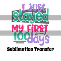 100 Days of School Sublimation Transfer OSG482