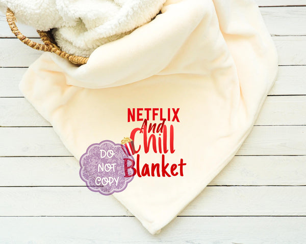 Netflix and Chill Watching Blanket Sublimation Transfer     RBD038
