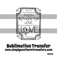 The Greatest is Love Sublimation Transfer SSA116