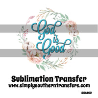 God is Good Sublimation Transfer SSA162
