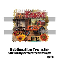Farm Life Sublimation Transfer SVG113