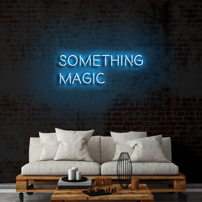 'Something magic' Neón