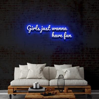 'Girls just wanna have fun' Neón