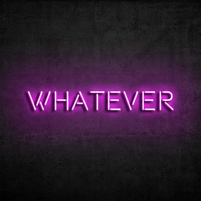 'Whatever' Neón