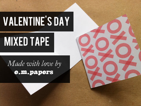 Valentine's day Spotify playlist from e.m.papers