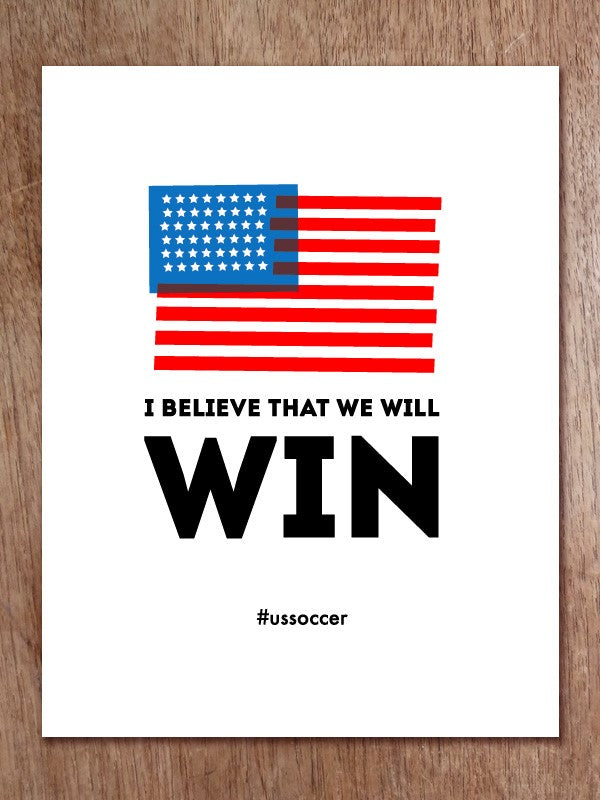 #ussoccer 'I believe we will win' mini poster free download