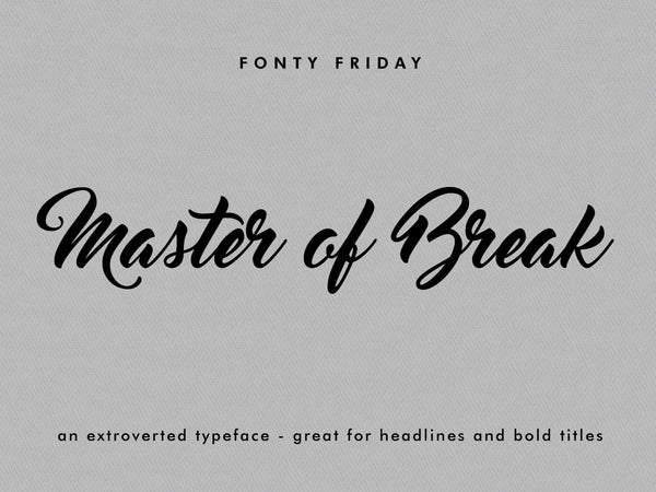 e.m.papers Fonty Friday - Master of Break font