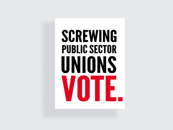 Screwing public sector unions - e.m.papers - midterm motivation printable posters