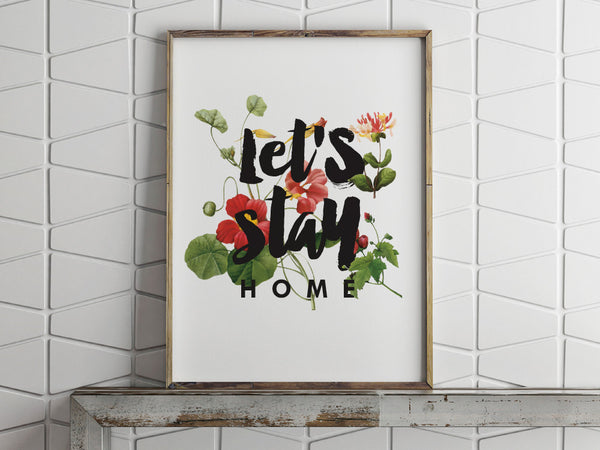 Printable Quote - Let's Stay Home