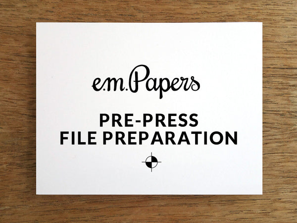 Pre-Press File Preparation Add On