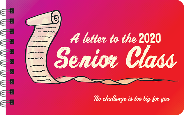 A Letter to the 2020 Senior Class