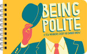 Being Polite manners kids need to know cover art