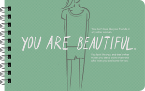 "Being a Teenage Girl ""you are beautiful"" page"
