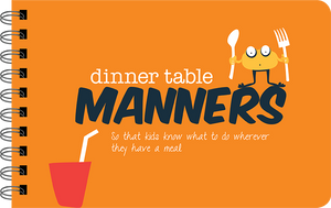 Dinner Table Manners cover - a book to teach kids dinner table manners