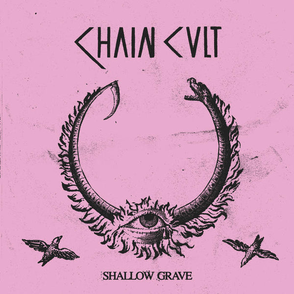 Chain Cult - Shallow Grave