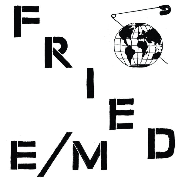 Fried E/M - Modern World