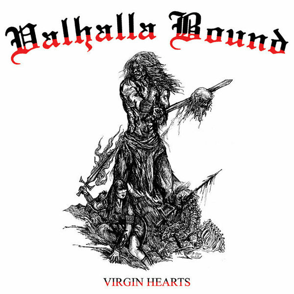 Valhalla Bound ‎– Virgin Hearts (Black Vinyl)