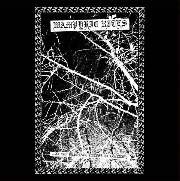 "Wampyric Rites - ...In The Desolate Forest Of Eternity (12"")"