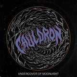 Cauldron - Undercover Of Moonlight