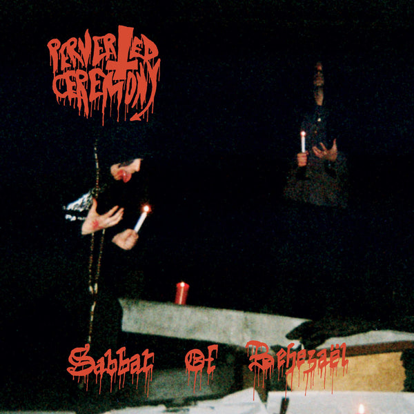Perverted Ceremony - Sabbat of Behezaël (Limited Yellow Vinyl)