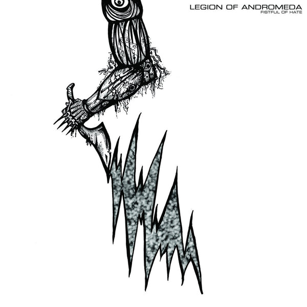 Legion Of Andromeda - Fistful Of Hate