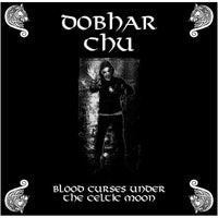 Dobhar Chú - Blood Curses Under the Celtic Moon
