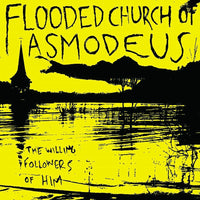 Flooded Church Of Asmodeus - The Willing Followers Of HIM (Black Vinyl)